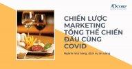 chien-luoc-marketing-tong-the-cho-nganh-nha-hang-mua-covid.jpg